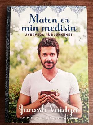 Bildet viser boken Maten er min medisin av Janesh Vaidya